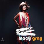 Stripped Macy Gray