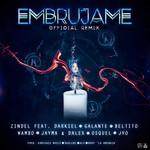 Embrujame (Ft. Darkiel, Galante El Emperador, Wambo, Jayma & Dalex) (Remix) (Cd Single) Zindel