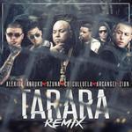 Tarara (Feat. Farruko, Ozuna, Cosculluela, Arcangel & Zion) (Remix) (Cd Single) Alexio