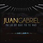 Ya Lo Se Que Tu Te Vas (Cd Single) Juan Gabriel