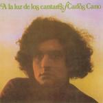 A La Luz De Los Cantares Carlos Cano