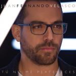 Tu No Me Perteneces (Cd Single) Juan Fernando Velasco