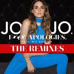 Fuck Apologies. (Featuring Wiz Khalifa) (The Remixes) (Ep) Jojo