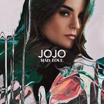 Mad Love Jojo