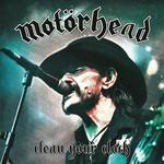 Clean Your Clock (Deluxe Edition) Motörhead