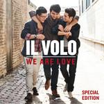 We Are Love (Special Edition) Il Volo