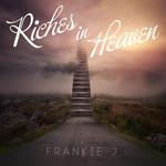 Riches In Heaven (Cd Single) Frankie J