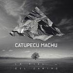 La Piel Del Camino (Cd Single) Catupecu Machu