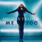 Me Too (Cd Single) Meghan Trainor