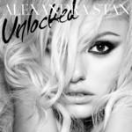 Unlocked (Japan Edition) Alexandra Stan