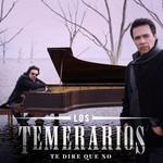 Te Dire Que No (Cd Single) Los Temerarios