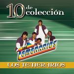 10 De Coleccion Los Temerarios
