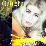 Grandes Exitos Natusha