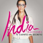 Te Cuento Un Secreto India Martinez