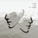 Get Along (Live) Tegan And Sara