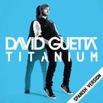Titanium (Spanish Version) (Cd Single) David Guetta
