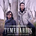 Solo Quiero Olvidarte (Cd Single) Los Temerarios