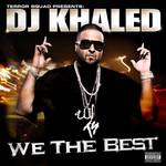 We The Best Dj Khaled