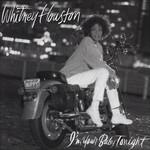 I'm Your Baby Tonight Whitney Houston