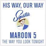 The Way You Look Tonight (Cd Single) Maroon 5