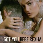 I Got You (Cd Single) Bebe Rexha