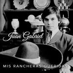 Mis Rancheras Queridas Juan Gabriel