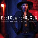 All That I've Got (Cd Single) Rebecca Ferguson
