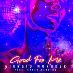 Good For Me (Featuring Karen Harding) (Cd Single) Giorgio Moroder