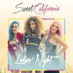 Ladies' Night (Cd Single) Sweet California
