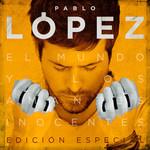 El Mundo Y Los Amantes Inocentes (Edicion Especial) Pablo Lopez