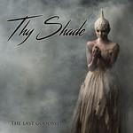 The Last Goodbye Thy Shade