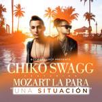 Una Situacion (Featuring Mozart La Para) (Cd Single) Chiko Swagg
