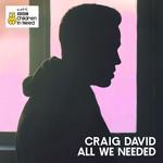 All We Needed (Cd Single) Craig David