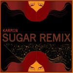 Sugar (Karmin Remix) (Cd Single) Karmin