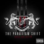The Paradigm Shift (World Tour Edition) Korn