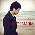 Que Yo No Quiero Problemas (Featuring Chenoa) (Cd Single) David Demaria