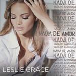 Nada De Amor (Cd Single) Leslie Grace