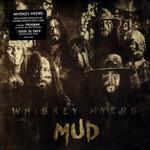 Mud Whiskey Myers