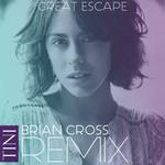 Great Escape (Brian Cross Remix) (Cd Single) Tini