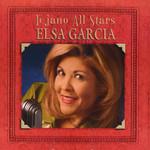 Tejano All Stars Elsa Garcia