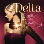 Dancing With A Broken Heart (Cd Single) Delta Goodrem