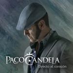 Directo Al Corazon Paco Candela