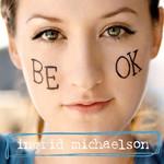Be Ok Ingrid Michaelson
