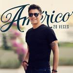20 Veces (Cd Single) Americo
