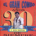 Exitos Del Gran Combo De Puerto Rico El Gran Combo De Puerto Rico