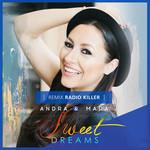 Sweet Dreams (Featuring Mara) (Radio Killer Remix) (Cd Single) Andra