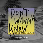 Don't Wanna Know (Featuring Kendrick Lamar) (Ryan Riback Remix) (Cd Single) Maroon 5