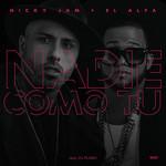 Nadie Como Tu (Featuring El Alfa) (Cd Single) Nicky Jam