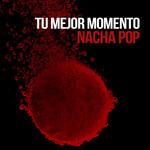 Tu Mejor Momento (Cd Single) Nacha Pop