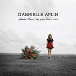 Please Don't Say You Love Me (Single) Gabrielle Aplin